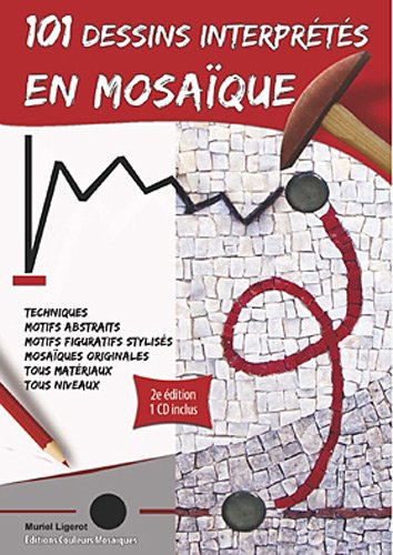 101 dessins interprts en mosaque (1Cdrom)