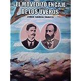 El movedizo encaje de los uveros (Spanish Edition)