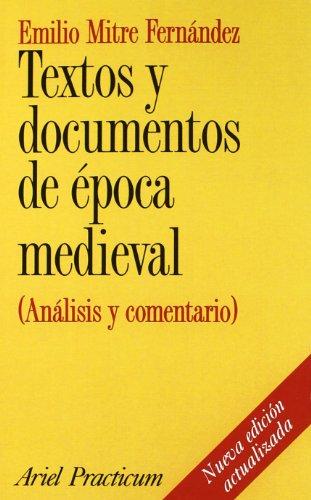 Textos y documentos de época medieval: (Análisis y comentario) (Ariel Historia) por Emilio Mitre