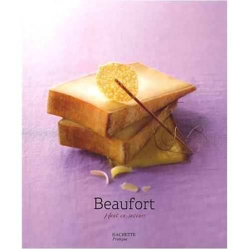 Beaufort : Haut en saveurs