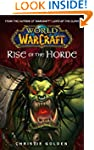 World of Warcraft: Rise of the Horde:...