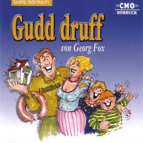 Gudd Druff-Ganz Aänfach