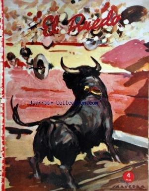 EL RUEDO [No 419] du 03/07/1952 - LA CORRIDA DE TOROS DEL DOMINGO - PEREZ T. SANCHON / FERMIN RIVERA - ANTONIO CARO Y MANUEL CALERO -RESES DE IGNACIO SANCHEZ PARA ALFREDO PENALVER Y LOS MEJICANOS RAFAEL GARCIA Y JOSE LUIS MENDEZ