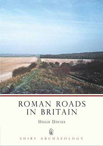 Roman Roads in Britain (Shire Archaeology) by Hugh Davies (2009-02-17)