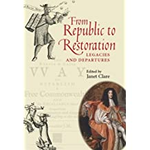 From Republic to Restoration: Legacies and Departures
