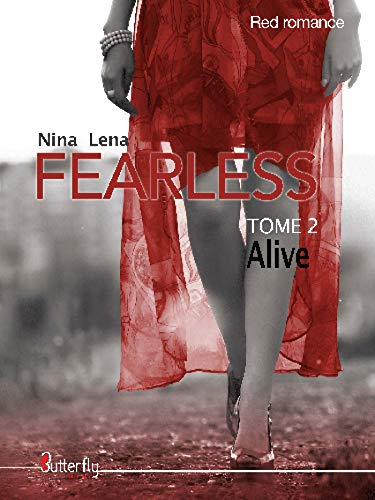 Fearless - Alive: Tome 2 (Red Romance) par Nina Lena