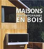 Maisons contemporaines en bois