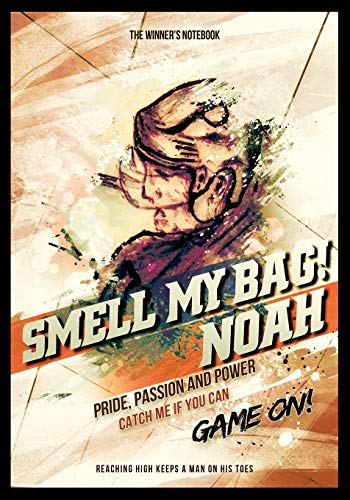 Smell My Bag!  Noah:  Pride, Passion and Power: The Winner's Notebook (Inspirational Hockey, Band 1) -