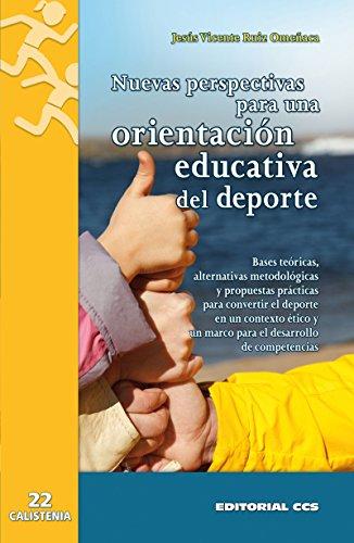 Nuevas perspectivas para una orientación educativa del deporte (Calistenia) por Jesús Vicente Ruiz Omeñaca