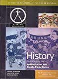 Pearson Baccalaureate: History: C20th World- Authoritarian and Single Party States for the IB Diploma (Pearson International Baccalaureate Diploma: International Editions)
