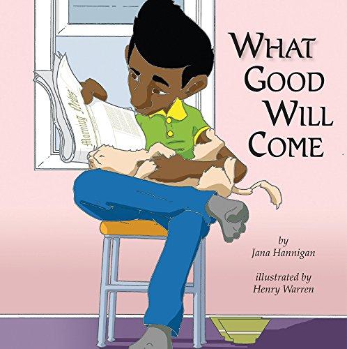What Good Will Come por Jana Hannigan
