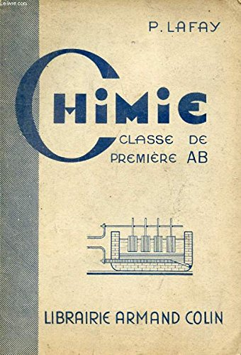 CHIMIE, A L'USAGE DES CLASSES DE 1re A ET B