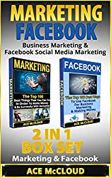 Marketing: Facebook: Business Marketing & Facebook Social Media Marketing: 2 in 1 Box Set: Marketing & Facebook (Business Online Marketing Money Making ... Media Facebook & More) (English Edition)