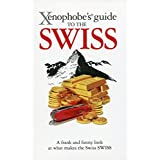 Xenophobe's Guide to the Swiss