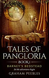 Tales of Pangloria: Barney's Bedstead