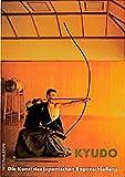 Kyudo - Die Kunst des japanischen Bogenschießens