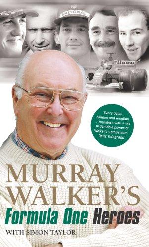 Murray Walker's Formula One Heroes (English Edition)