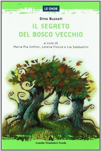 Il segreto del Bosco Vecchio