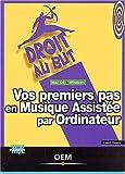 Telecharger Livres Vos premiers pas en musique assistee par ordinateur (PDF,EPUB,MOBI) gratuits en Francaise