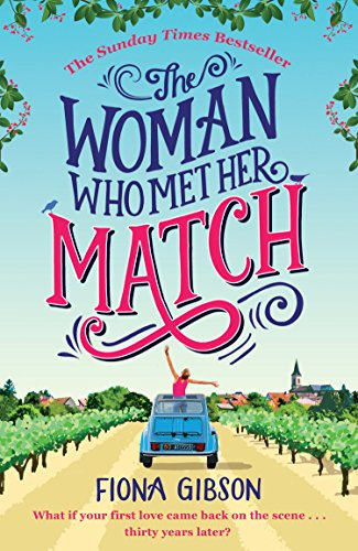 The Woman Who Met Her Match by Fiona Gibson