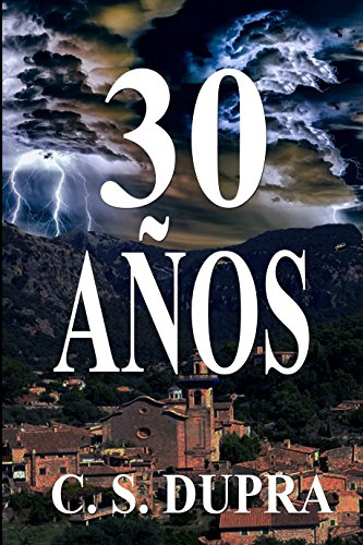 30 años por C. S. Duprá