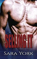 Selling It by Sara York (2016-04-25)