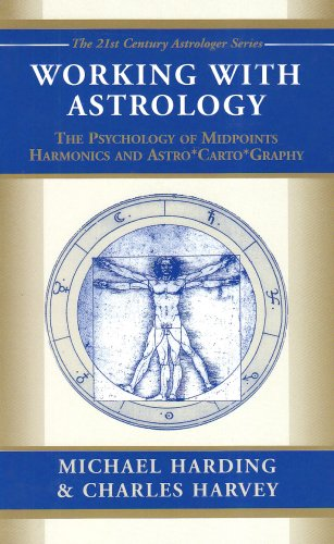 Free Working with Astrology: The Psychology of Midpoints