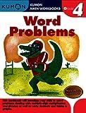 Grade 4 Word Problems (Kumon Math Workbooks)
