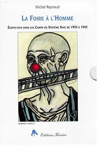 Foire à l'homme, 2 volumes