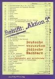 Deutsche verwerten jüdische Nachbarn. Dokumente zur Arisierung