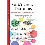 Eye Movement Disorders (Nystagmus and Strabismus): Diagnosis, Management and Impact on Quality of Life (Eye and Vision Research Developments) (2014-11-10)