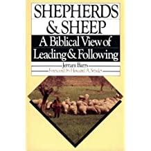 Title: Shepherds n sheep A biblical view of leading n fol
