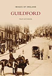 Guildford In Old Photographs (Images of  England)