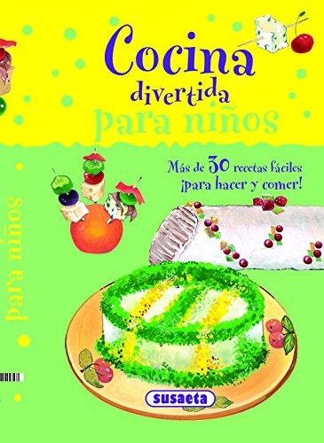 Cocina divertida para niños por M. Ángel Bibian