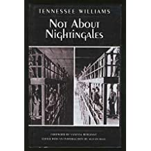 Not About Nightingales by Tennessee WILLIAMS (1998-07-30)