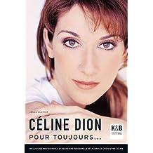Céline Dion : Pour toujours...