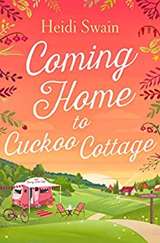 Coming Home to Cuckoo Cottage by [Swain, Heidi]