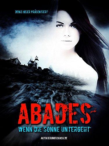 Abades : wenn die Sonne untergeht (German Edition)