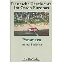 Deutsche Geschichte im Osten Europas, 10 Bde., Pommern