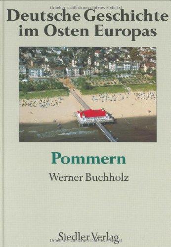Deutsche Geschichte im Osten Europas, 10 Bde, Pommern