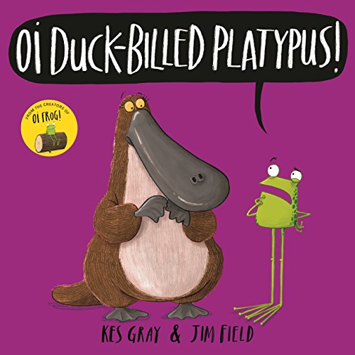Oi Duck-billed Platypus (Oi Frog and Friends Book 5) (English Edition)