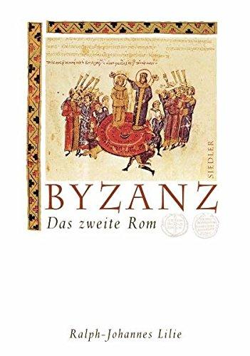Byzanz. Das zweite Rom
