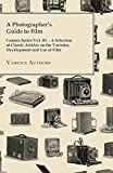 A Photographer's Guide to Film - Camera Series Vol. III. - A Selection - Best Reviews Guide