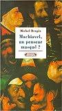 Machiavel, un penseur masqué?