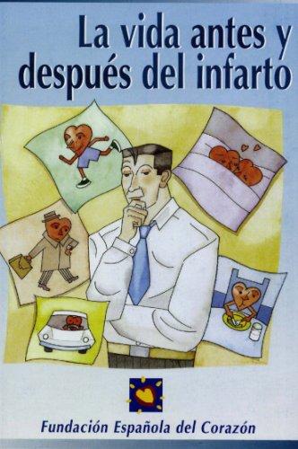 La vida antes y después de un infarto por Dr. Enrique Asín Cardiel