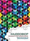 Malbuch für Erwachsene: Kaleidoskop: Optische Täuschungen und grafische Muster gestalten
