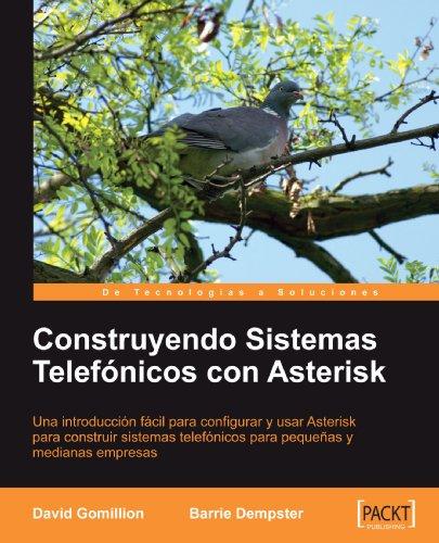 Construyendo Sistemas Telefonicos Con Asterisk [Espanol]