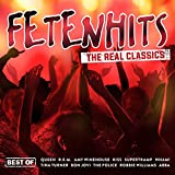 Fetenhits - the Real Classics (Best of)