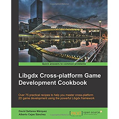 Libgdx Cross-platform Development (Application Development Cookbook)