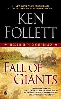 Fall of Giants (The Century Trilogy, Book 1) de [Follett, Ken]